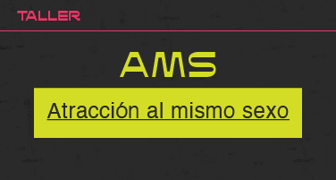 AMS (Atracción al mismo sexo)
